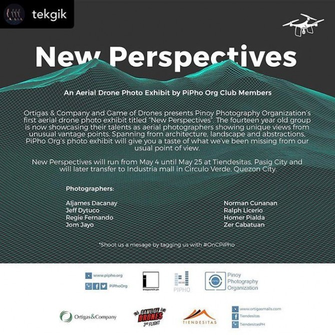 Kindly check out @piphoorg's aerial drone exhibit starting on May 4 at Tiendesitas.  BTW poster design by ehem… us 😉 ___ Posted @withrepost • @tekgik We'd like to invite you to visit and see our photo exhibit, the first @piphoorg aerial drone photo exhibit presented by Ortigas & Company and Game of Drones this coming May 4 at Tiendesitas (near the GF of Food Village). I'm exhibiting some of my best drone images and images from my fellow #PiPho club members. . . #aeria #drone #aerialdrome #OnCPiPho #ortigasandcompany #tiendesitas #exhibit #announcement #gameofdrones ©️ #tekgik #imagesmithph #regiefernandome #pipho #pipho14 #newperspectives